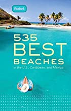 Fodor's 535 Best Beaches, 1st Edition:…