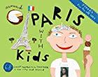 Fodor's Around Paris with Kids, 4th…