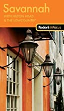 Fodor's In Focus Savannah: with Hilton…