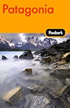 Fodor's Patagonia, 1st Edition…