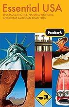 Fodor's Essential USA: Spectacular Cities,…