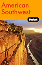 Fodor's American Southwest, 1st Edition…