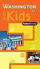 Fodor's Washington, D.C. with Kids, 5th…