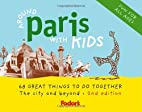 Fodor's Around Paris with Kids by…
