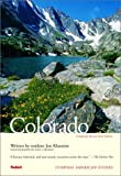 Klusmire, Jon: Compass American Guides Colorado