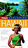 Fodor's: Fodor's Exploring Hawaii
