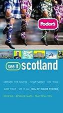 Fodor's See It Scotland by Fodor's