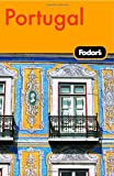 Fodor&#39;s: Fodor&#39;s Portugal