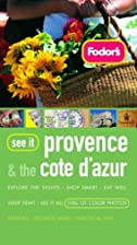 Fodor's See It Provence and the Cote d'Azur…