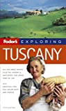 Fodor&#39;s: Fodor&#39;s Exploring Tuscany