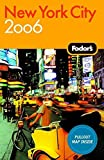 Fodor's: Fodor's 2006 New York City