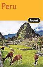 Fodor's Peru by Fodor's