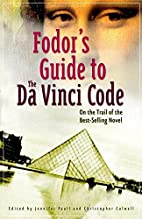 Fodor's Guide to The Da Vinci Code: On the…