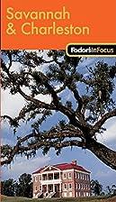 Fodor's In Focus Savannah & Charleston by…