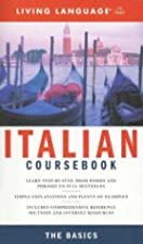 Italian Coursebook: The Basics by Living…