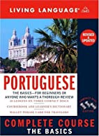 Complete Portuguese: The Basics by Living…