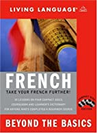 Beyond the Basics: French (CD) by Living…