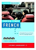 Drive Time French: Learn French While You…