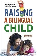 Raising a Bilingual Child (Living Language…