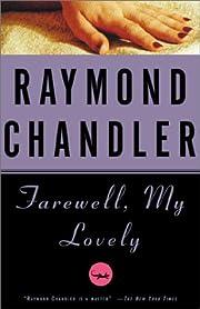 Farewell, My Lovely: A Novel (Philip Marlowe…
