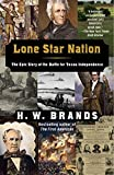 Brands, H.W.: Lone Star Nation