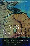 Naipaul, V.S.: The Loss of El Dorado: A Colonial History