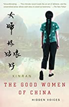 The Good Women of China: Hidden Voices by…