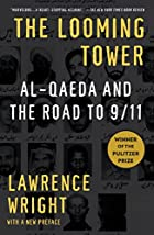 The Looming Tower: Al Qaeda and the Road to…