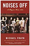 Frayn, Michael: Noises Off
