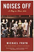 Noises Off by Michael Frayn