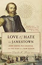 Love and Hate in Jamestown: John Smith,…