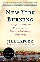 New York Burning: Liberty, Slavery, and…