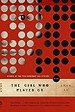 Sa, Shan: The Girl Who Played Go: A Novel