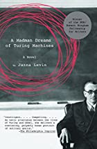 A Madman Dreams of Turing Machines by Janna&hellip;