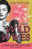 Willeford, Charles: Wild Wives