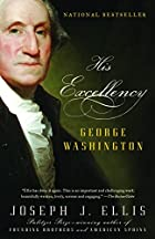 His Excellency: George Washington by Joseph…