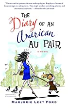 The Diary of an American Au Pair: A Novel by…
