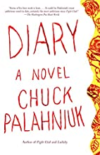 Diary: A Novel by Chuck Palahniuk