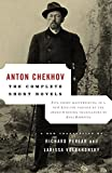 Chekhov, Anton Pavlovich: The Complete Short Novels