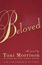Beloved by Toni Morrison