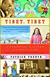 French, Patrick: Tibet, Tibet: A Personal History of a Lost Land