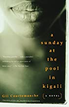 A Sunday at the Pool in Kigali by Gil&hellip;