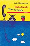 Morgenstern, Susie: Hallo Sarah! Hier ist Salah (German Edition)