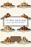 Washington, Peter: Eat, Drink, and Be Merry: Poems About Food and Drink