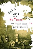 Horovitz, David: Still Life With Bombers: Israel in the Age of Terrorism