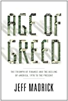 Age of Greed: The Triumph of Finance and the…