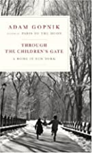 Through the Children's Gate: A Home in New…