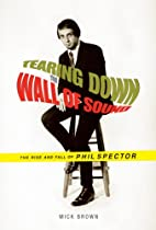 Tearing Down the Wall of Sound: The Rise and…