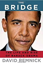 The Bridge: The Life and Rise of Barack…