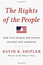 The Rights of the People: How Our Search for…